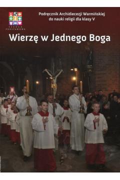 wierzę w jednego boga podręcznik archidiecezji warmińskiej