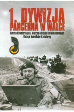 1. Dywizja Pancerna w walce