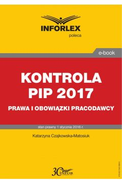 KONTROLA PIP 2017 prawa i obowiązki