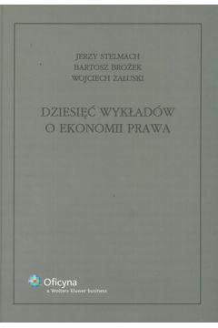 Dziesięć wykładów o ekonomii prawa