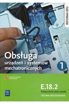 Obsługa systemów i urządzeń mech. cz.1 Kwal.E.18.2