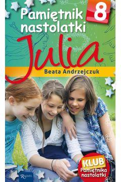 Pamiętnik nastolatki 8. Julia