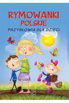 Rymowanki polskie przysłowia dla dzieci