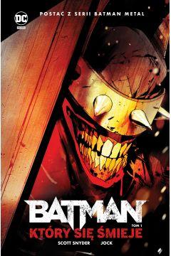 Batman Metal. Tom 1. Batman, który się śmieje