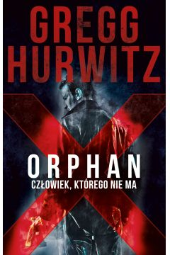 Orphan X. Człowiek, którego nie ma