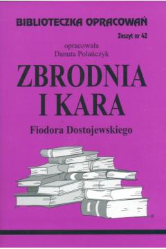 Biblioteczka opracowań nr 042 Zbrodnia i kara