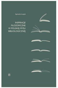 Inspiracje filozoficzne w polskiej myśli bibliologicznej