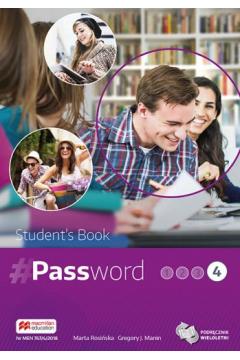 Password 4. Książka ucznia. Język angielski. Liceum i technikum