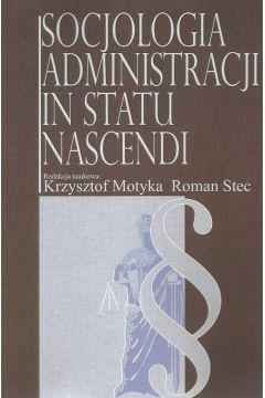 Socjologia administracji in statu nascendi
