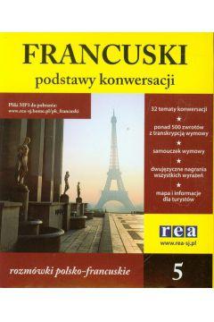 Podstawy konwersacji francuski 5 rozmówki polsko-francuskie
