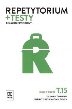 Repetytorium i testy egz. Technik żywienia T.15