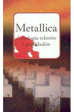 Metallica. Antologia tekstów i przekładów