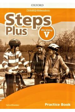 Steps Plus dla klasy V. Materiały ćwiczeniowe z kodem dostępu do Online Practice