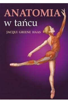 Anatomia w tańcu Jacqui Greene Haas