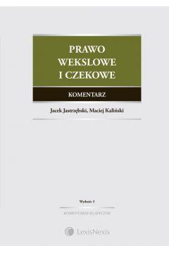 Prawo wekslowe i czekowe Komentarz
