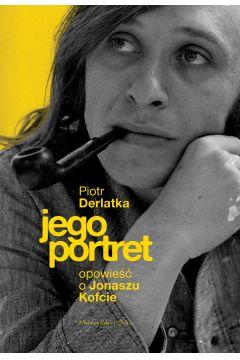 Jego portret. Opowieść o Jonaszu Kofcie