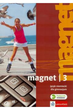 Magnet 3. Język niemiecki. Podręcznik. Gimnazjum
