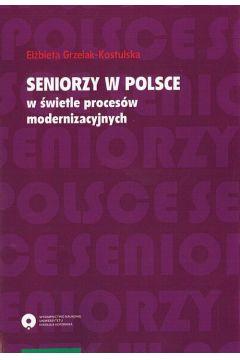 Seniorzy w Polsce w świetle procesów modernizacyjnych