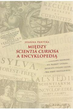 Między Scientia Curiosa a Encyklopedią