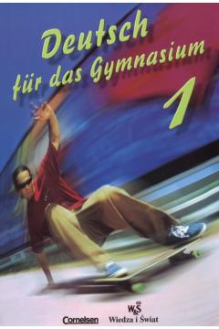 Deutsch fur das Gymnasium cz 1