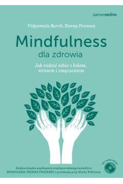 Samo Sedno. Mindfulness dla zdrowia