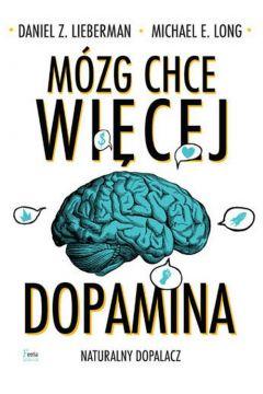 Mózg chce więcej dopamina naturalny dopalacz