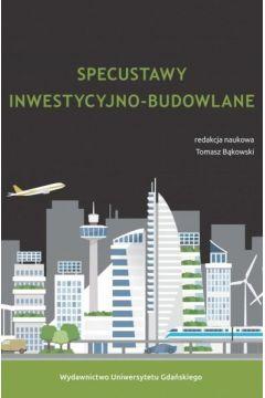 Specustawy inwestycyjno-budowlane