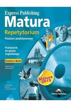 Matura 2015 Repetytorium Poziom podstawowy Język angielski Teacher's Book