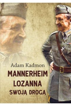 Mannerheim - Lozanna. Swoją Drogą