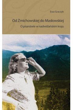 Od Żmichowskiej do Masłowskiej