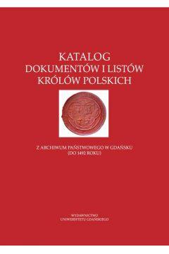 Katalog dokumentów i listów królów polskich