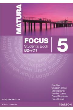 Matura Focus 5 SB B2/B1+ kus wieloletni+CD PEARSON