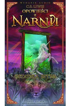 Opowieści z Narnii. Tom 7. Ostatnia bitwa