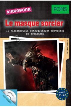 La masque sorcier audiobook
