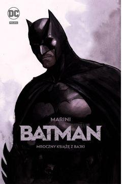 Batman. Mroczny książę z bajki