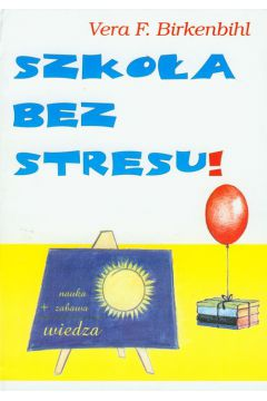 Szkoła bez stresu