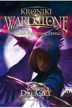 Kroniki Wardstone, tom 8. Cień przeznaczenia
