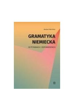 Gramatyka niemiecka w pytaniach i odpowiedziach