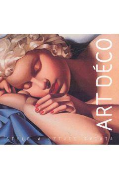 Art deco. Style w sztuce świata