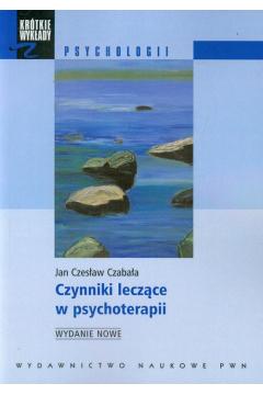 Czynniki leczące w psychoterapii