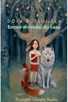 Emma wchodzi do lasu. Cześć 1