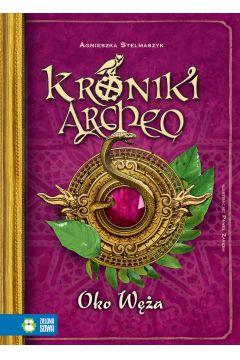 Kroniki Archeo. Oko węża