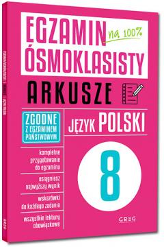 Egzamin ósmoklasisty. Arkusze. Język polski