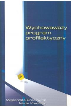 Wychowawczy program profilaktyczny