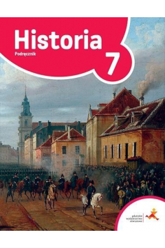 Podróże w czasie. Historia 7. Podręcznik. Szkoła podstawowa