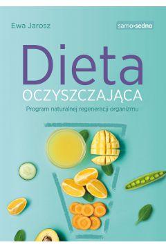 Samo Sedno - Dieta oczyszczająca