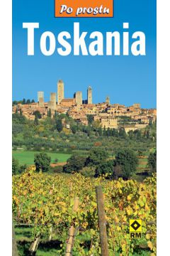 Po prostu Toskania
