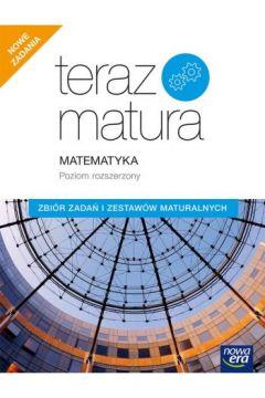 Teraz matura 2020. Matematyka. Zbiór zadań i zestawów maturalnych. Poziom rozszerzony