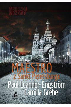 Maestro z sankt petersburga mroczna moskwa Tom 1