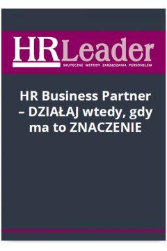 HR Business Partner - działaj wtedy, gdy ma to znaczenie